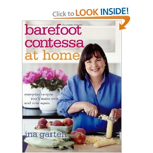 Barefoot Contessa at Home : Dear Ina--may I come to visit.  Although Ina has many cookbooks, I think this is one of my favorite ones, because it's at home.  There's something about bringing food into the everyday, while not relying on boxes and pre-made foods.  Try the panna cotta.