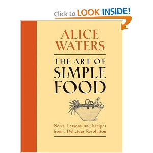 The Art of Simple Food : I really like the 'simplicity' of the recipes in this Alice Waters book.  It's a no-frill cookbook meaning no photographs and sorting the recipes out by ways to cook (i.e. roasting, grilling, poaching).  Waters relies heavily on seasonality & local foods, which is so ingrained in the way I cook & bake.
