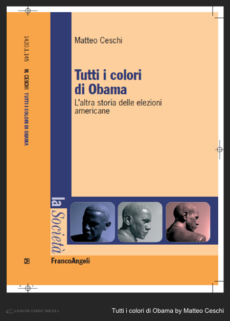 carbonfibreme_matteo_ceschi_book_president_obama_american_presidency_italy_cover_art.png