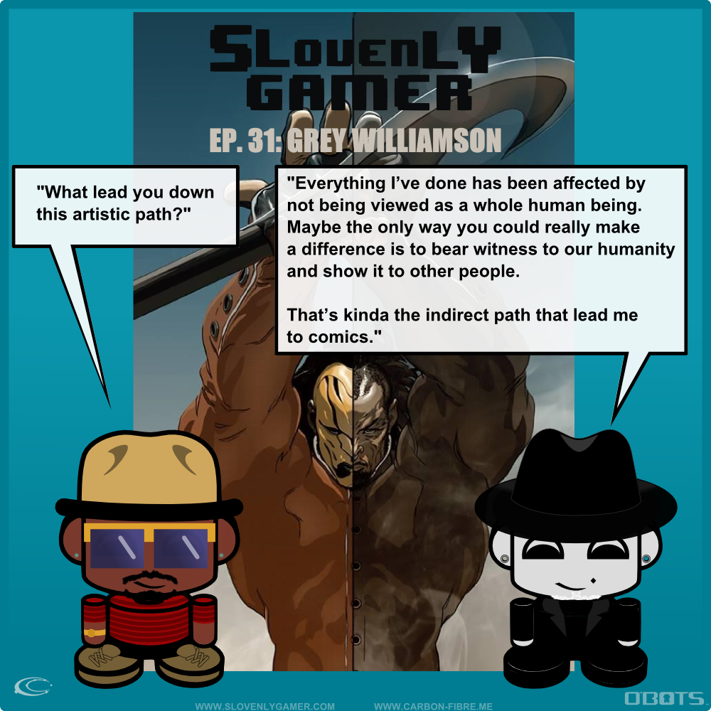carbonfibreme_the_ethyr_slovenlygamer_grey_williamson_valmarcomic_artistic_path_humanity_quote.png