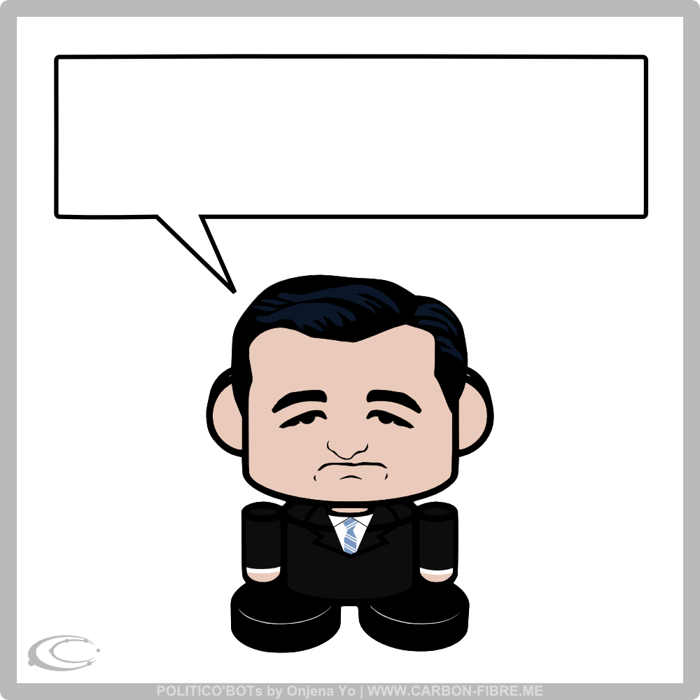 carbonfibreme_obots_politicobots_onjenayo_caption_this_tedcruz_single_word_bubble.png