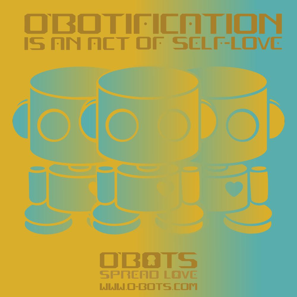 O'BOTIFICATION: Custom Toy O'BOT
