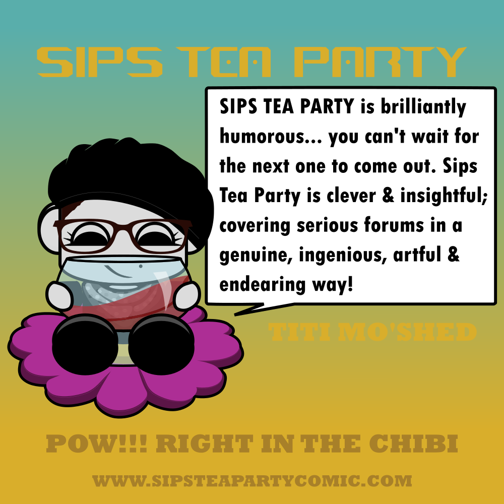 sipsteapartycomic_reviews_titi_moshed.png