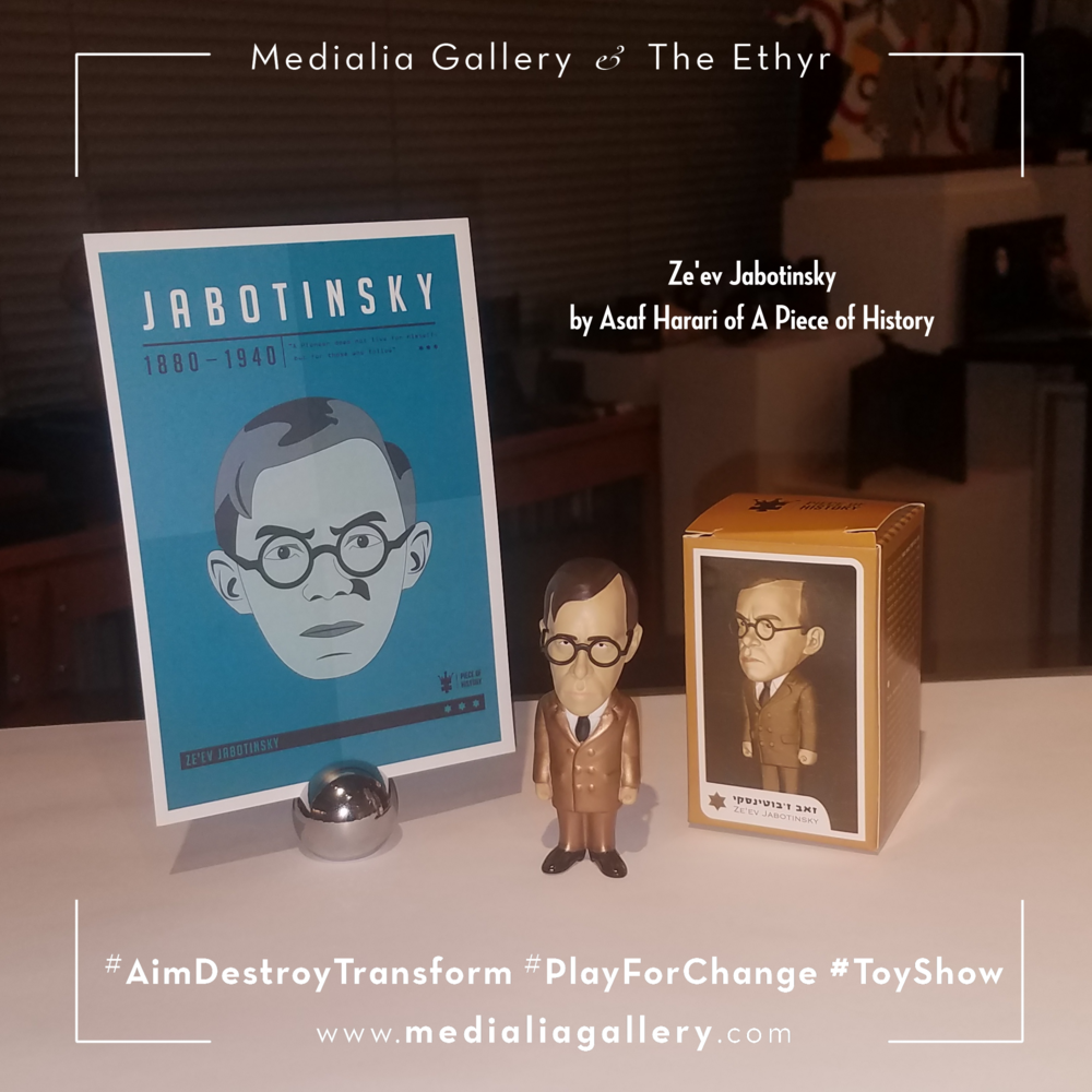 MedialiaGallery_The_Ethyr_AimDestroyTransform_Toy_AsafHarari_APieceofHistory_Zeev_Jabotinsky_November_2017.png