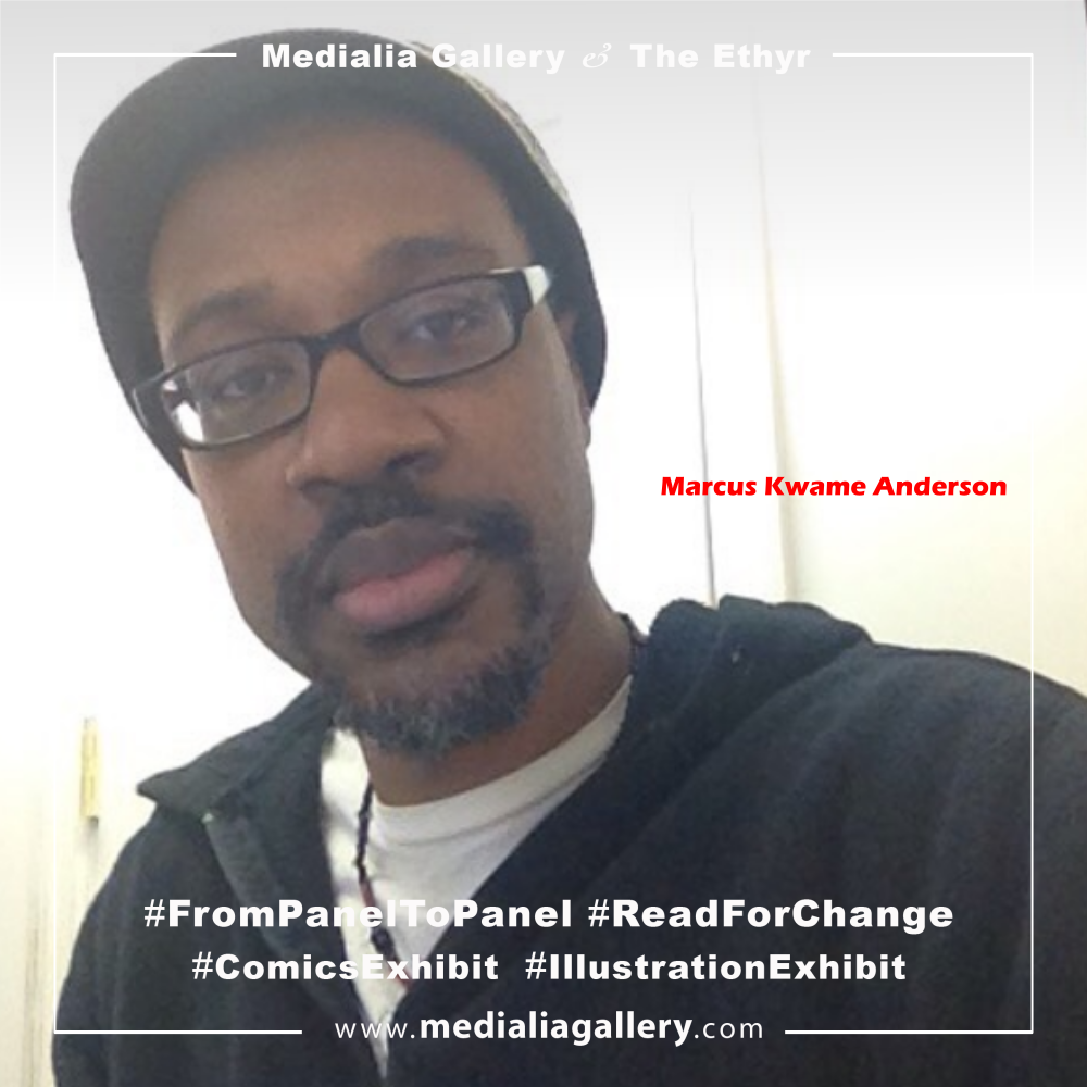 Medialia_Ethyr_FromPaneltoPanel_ReadforChange_Artist_Marcus_Kwame_Anderson_6.png