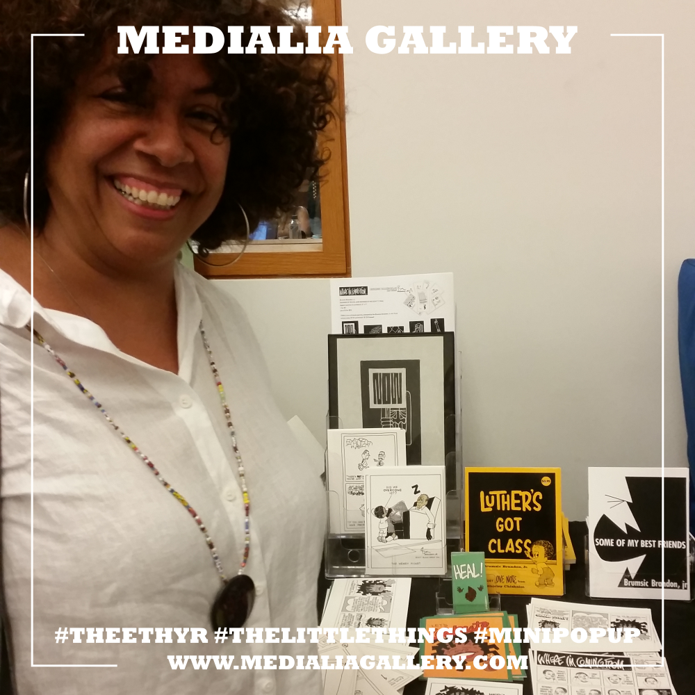 Comic legend Barbara Brandon-Croft was represented by Tara Nakashima Donahue at WinCon2018 and has been featured in past comic exhibits at Medialia Gallery like CULLUD & SOUL