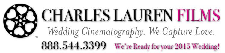 Los Angeles Wedding Videography > Charles Lauren Films > Cinematography that Captures Love and Tells Your Story