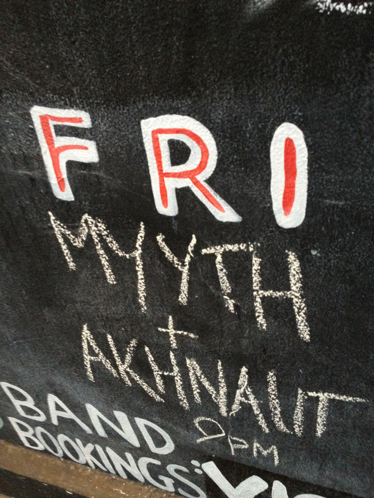 My band Myyth, last gig of the year tonight. We've got our name up in chalk here in Brunswick.
