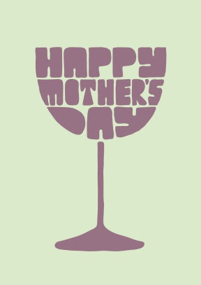 Happy Mothers Day inside Wine Glass