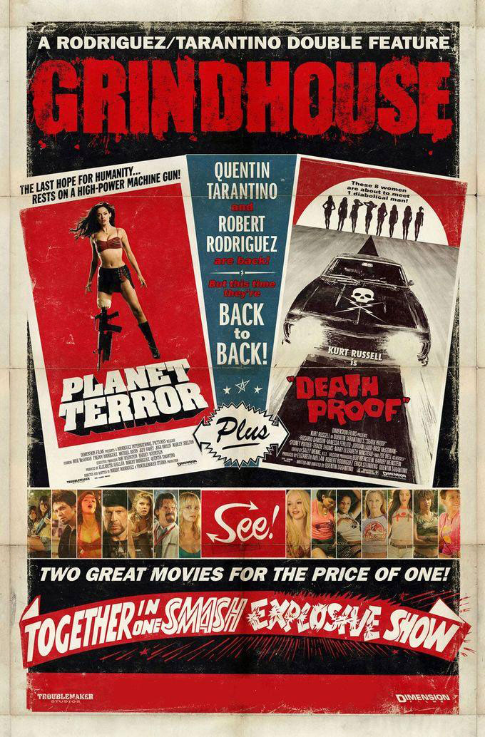 grindhouse poster featuring two movies: Planet Terror and Deathproof
