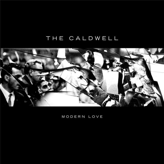 "The Caldwell ""Modern Love"""