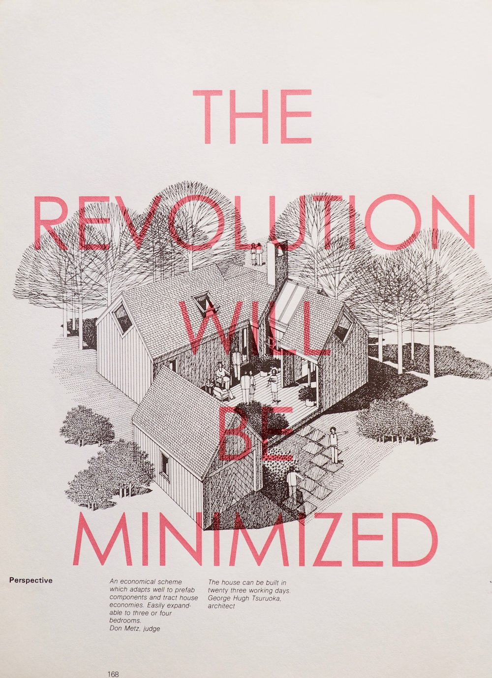 The Revolution Will Be Minimized