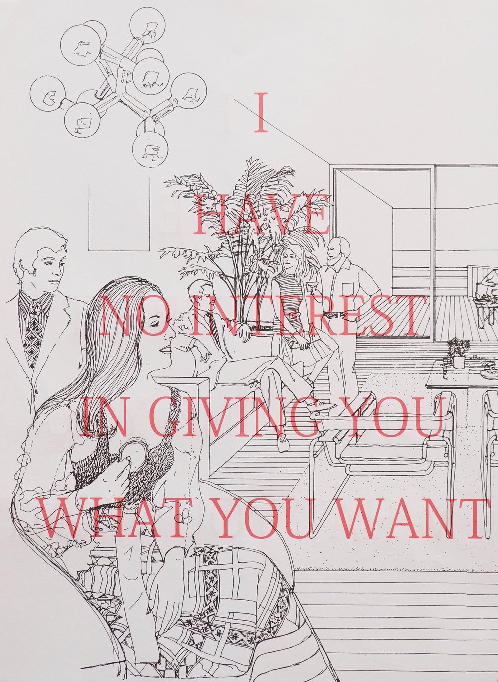 I Have No Interest in Giving You What You Want