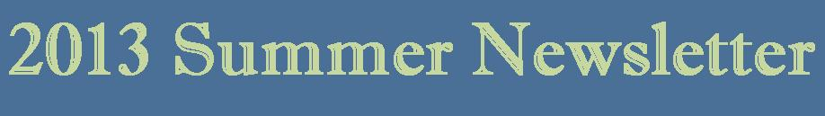 2013 Summer Newsletter Logo.jpg