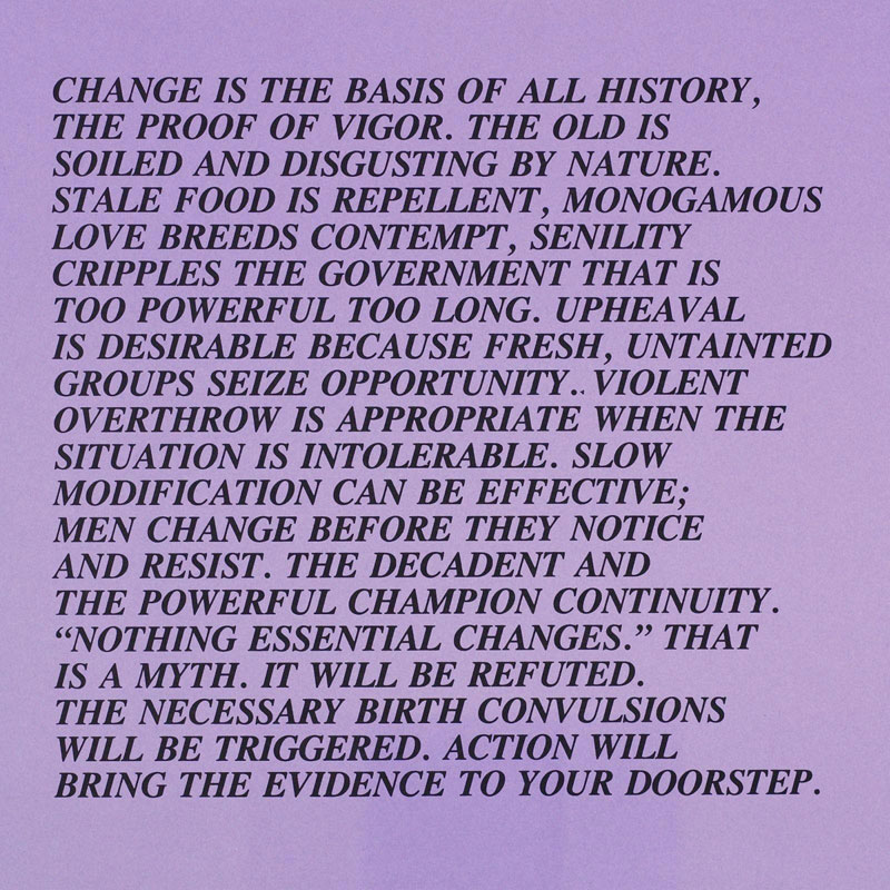 "Jenny Holzer, ""Change is the basis of all history, the proof of vigor"". Credit:Sock Studio."