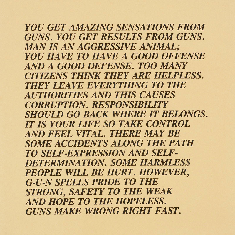 "Jenny Holzer, ""You get amazing sensations from guns"". Credit: Sock Studio."
