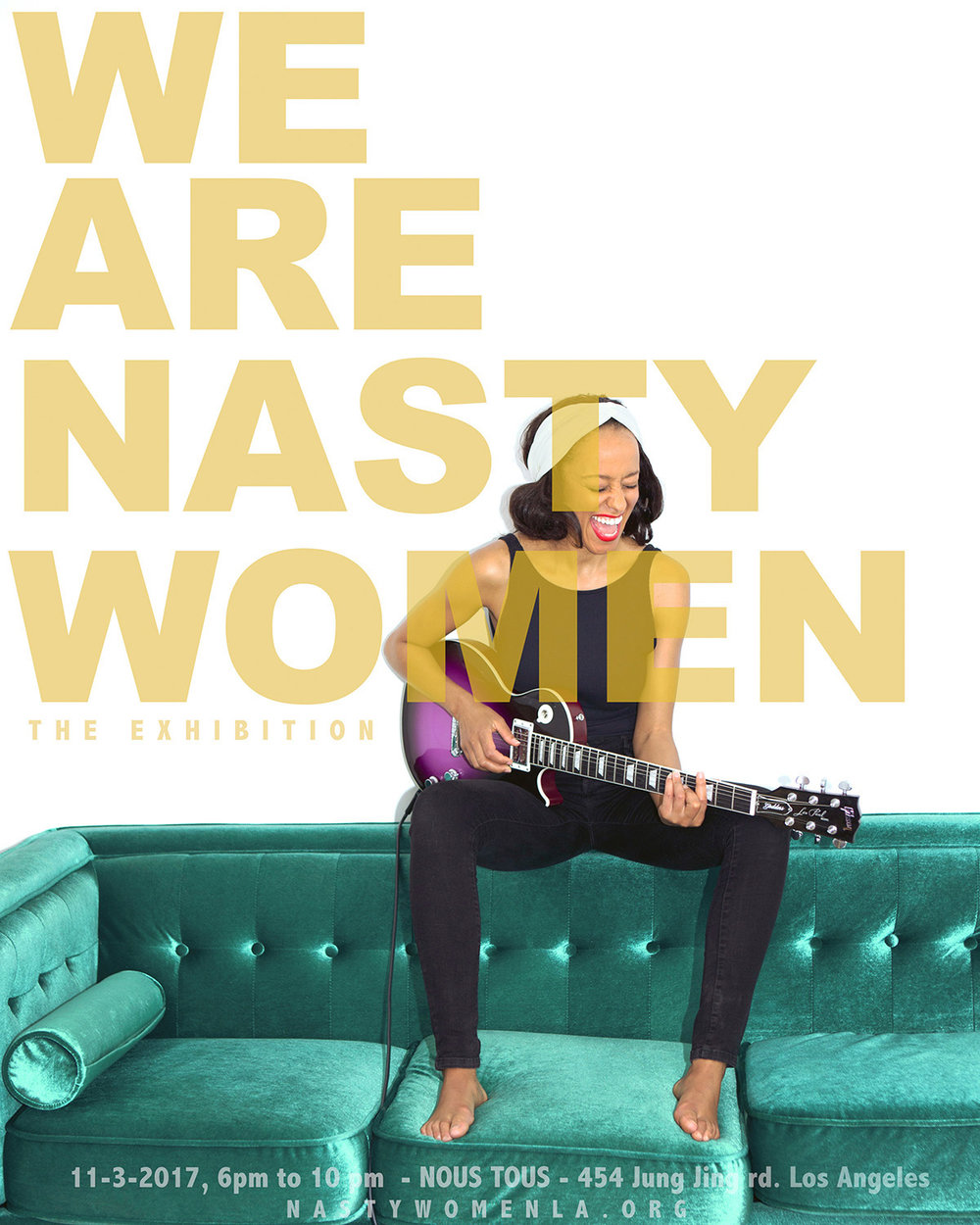 Iliona Blanc from the  We are Nasty Women  campaign. Courtesy of the artist.