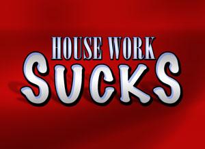 mbtb-housework-sucks-300.jpg