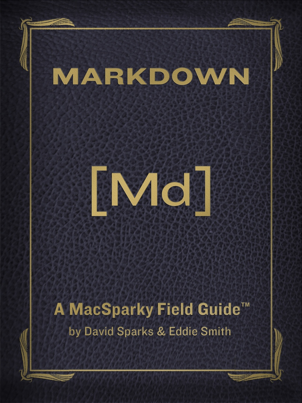 Markdown Field Guide