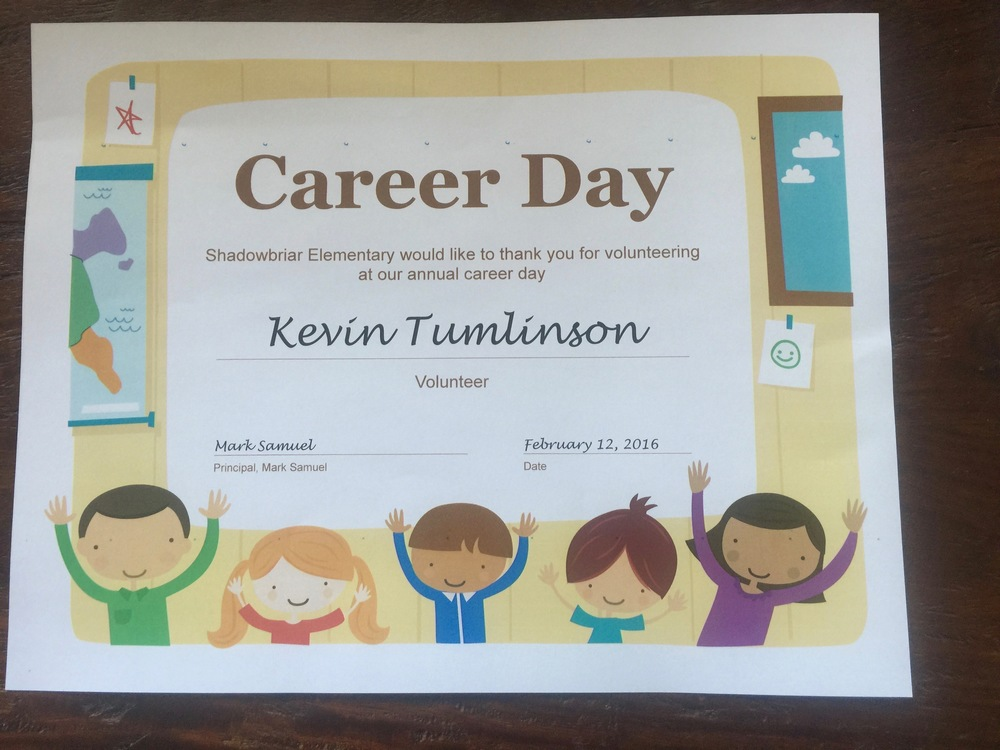 Probably one of the best certificates I've ever gotten.  Thanks for having me, Shadowbriar Elementary!