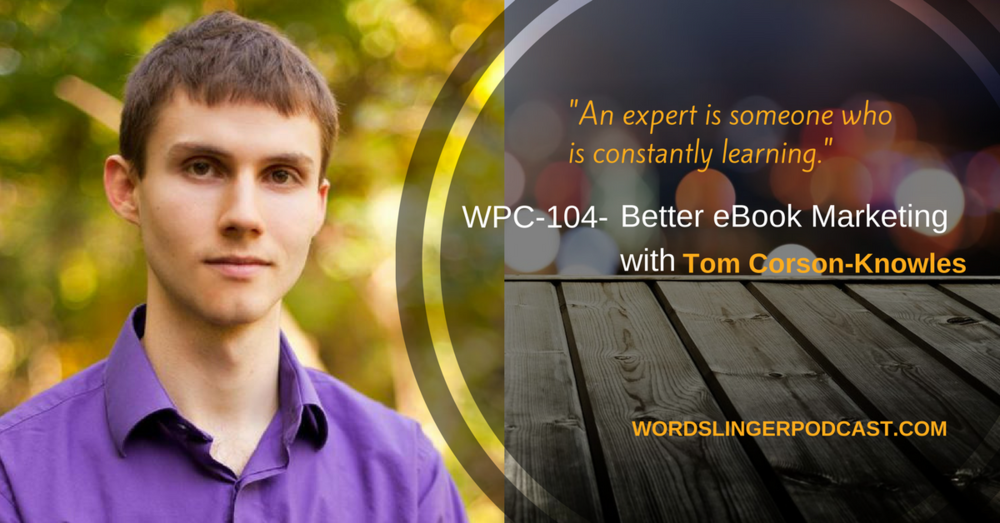 Tom-Corson-Knowles_Wordslinger-Podcast.jpg