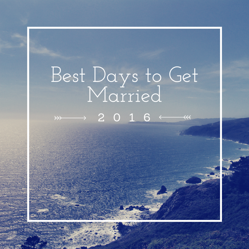 Best days to get married in 2016