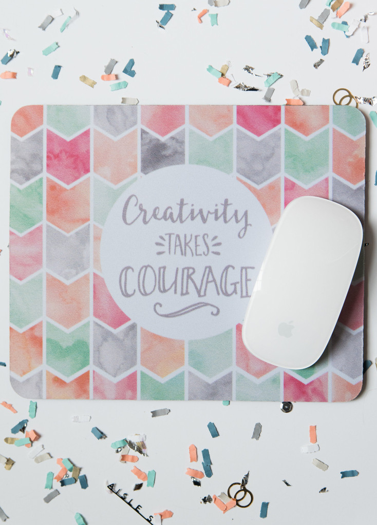 My wish list and things I'm loving |  Creativity Takes Courage  mousepad from Aisle Society