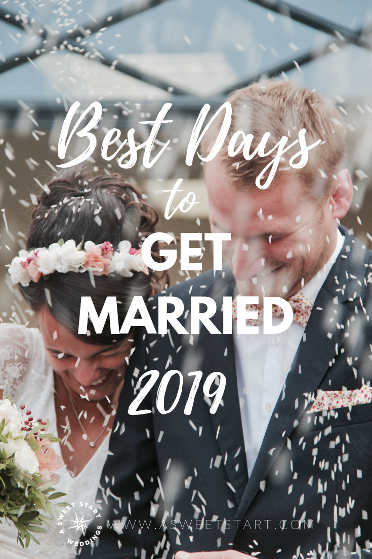 Best days to get married in 2019