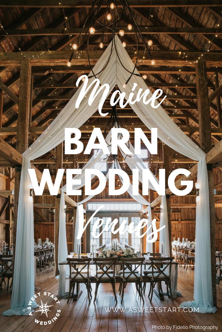 Barn Wedding Venues.Maine Barn Weddings Maine Farm Weddings A Sweet Start