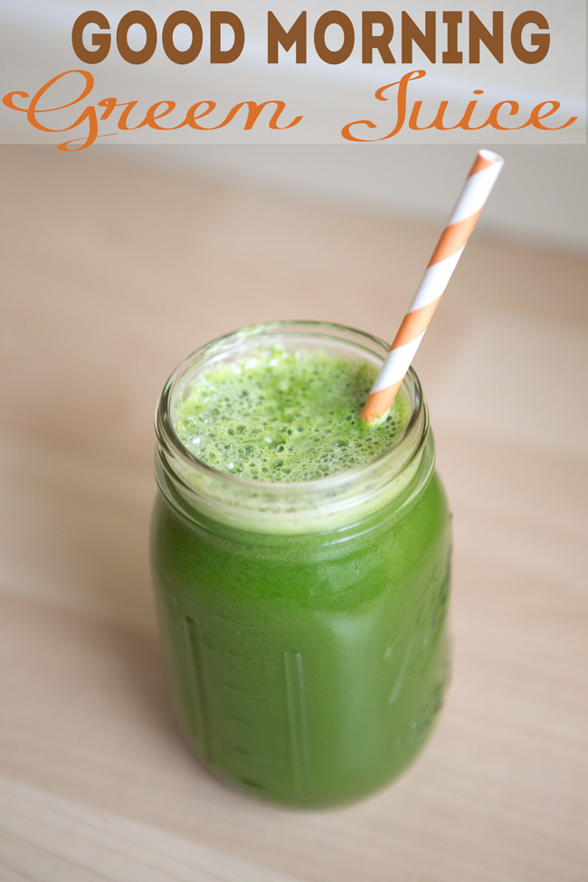 Starting the day off right  - Fresh green juice. Pin it!
