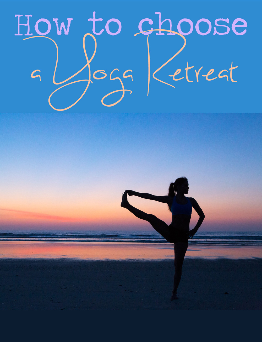 how-to-pick-yoga-retreat.jpg