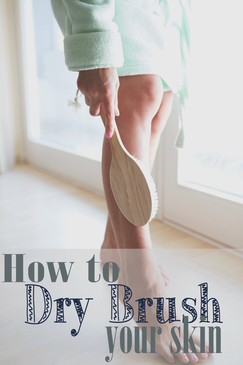 Pin it! How to dry brush your skin.   Wearing:  Forever 21 hooded robe  Using:  natural bristle dry skin brush