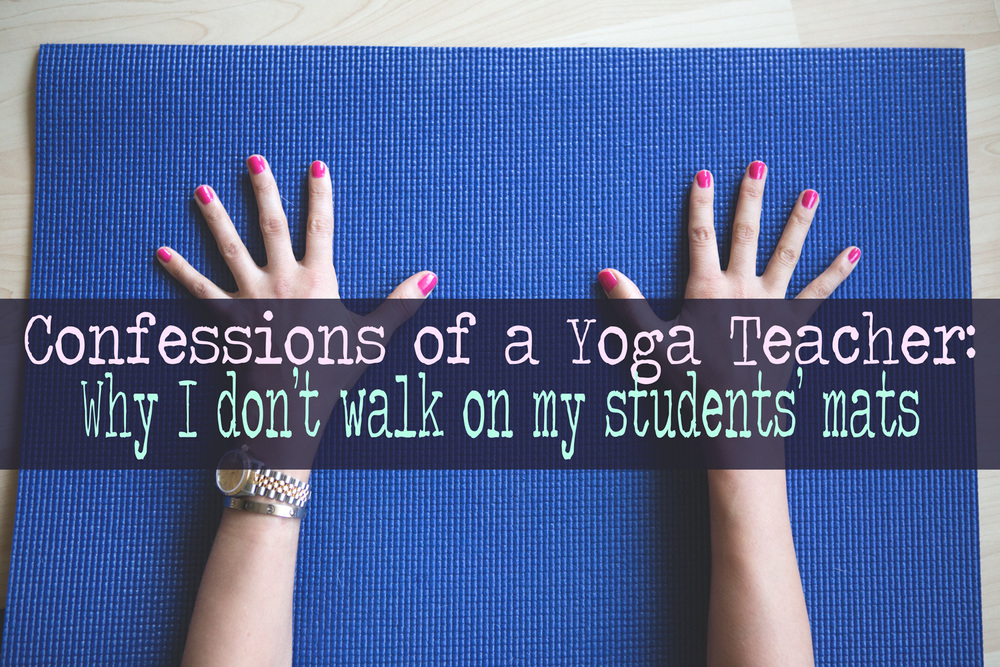 Pin it! Confessions of a yoga teacher: Why I don't walk on my students' mats Wearing: Butter London Primrose Hill Picnic nail polish, Using Yoga Accessories mat.