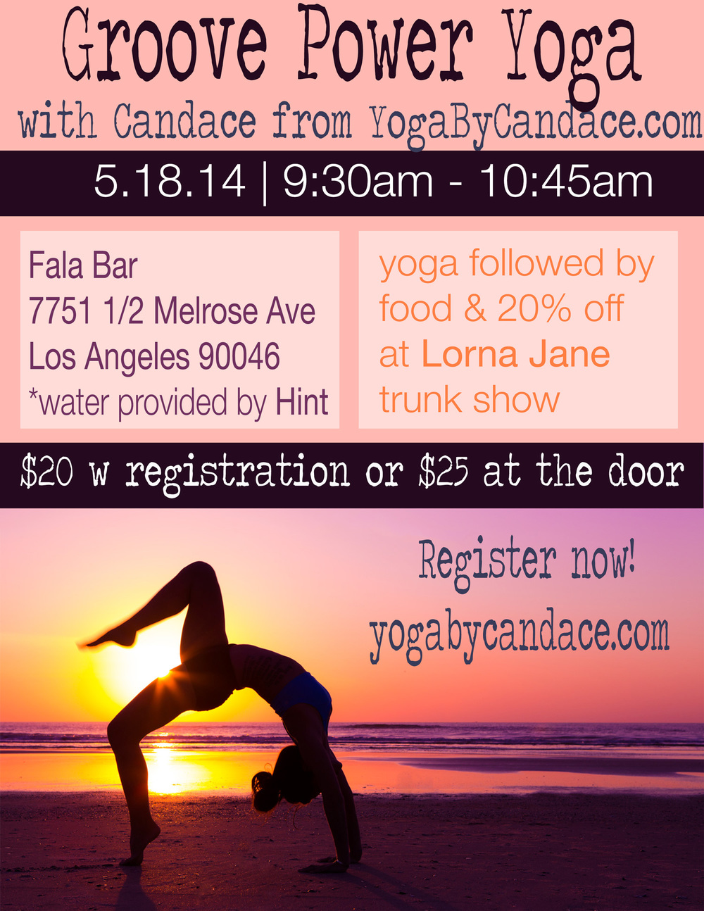 Spread the word! Groove power yoga class followed by food from Fala Bar and 20% off Lorna Jane Activewear trunk show.