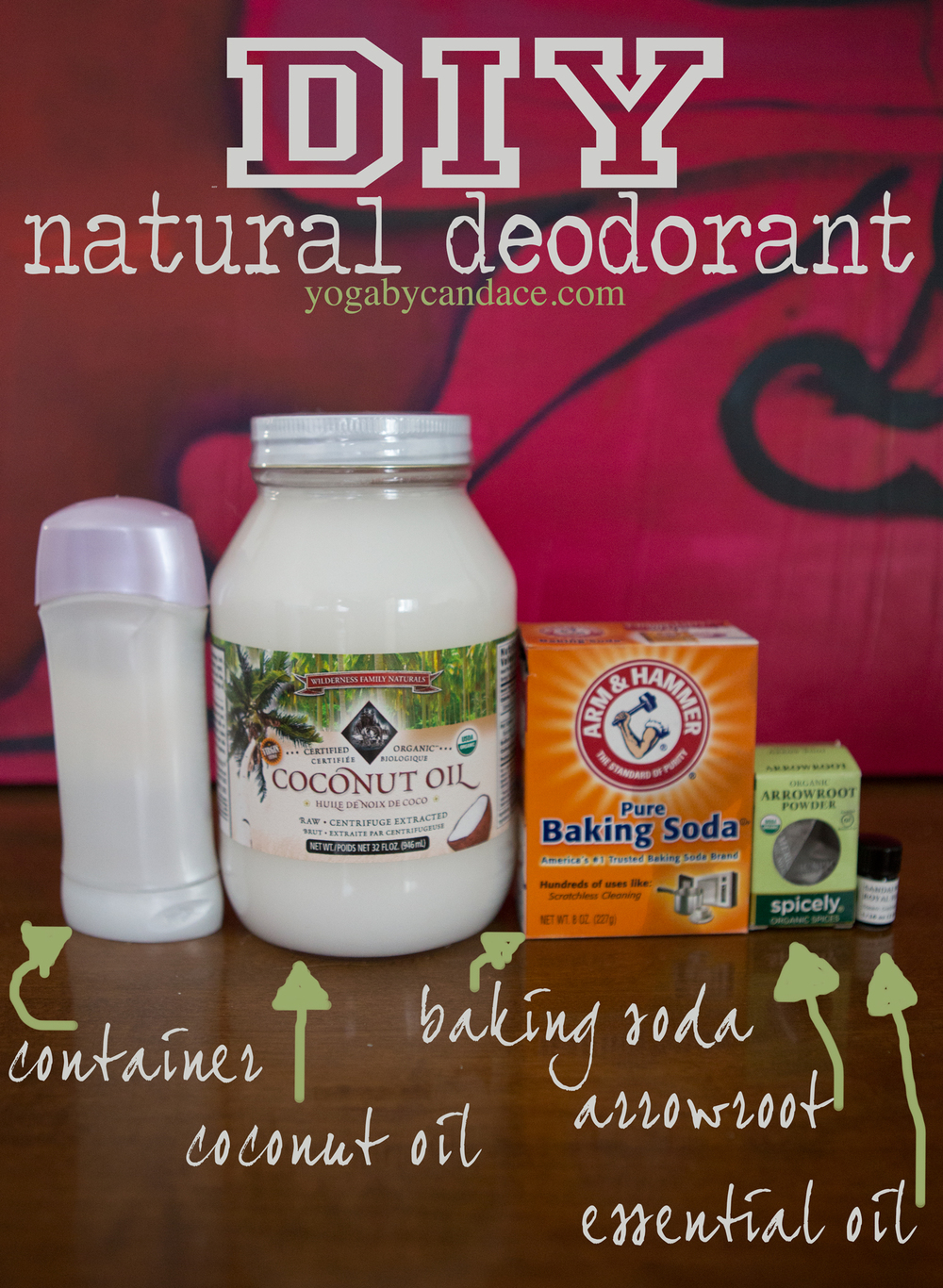 Pin it! DIY all natural deodorant Using: deodorant container, coconut oil, baking soda, arrowroot powder, essential oil