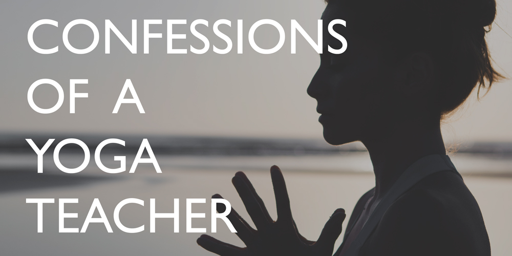 confessions-of-a-yoga-teacher