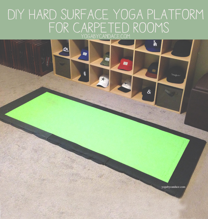 Diy hard surface yoga space for carpeted rooms yogabycandace for How to make a yoga room