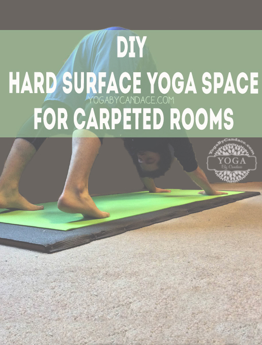 Pin it! A DIY hard surface yoga space for carpeted rooms