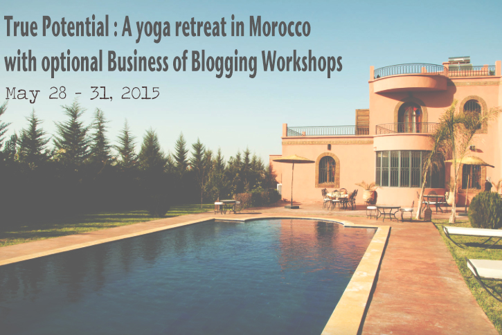 May 28 - 31, 2015 Join us in Morocco for a rejuvenating yoga weekend!