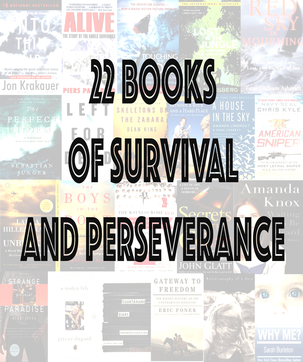 Pin now, read later! 22 Books about survival and perseverance