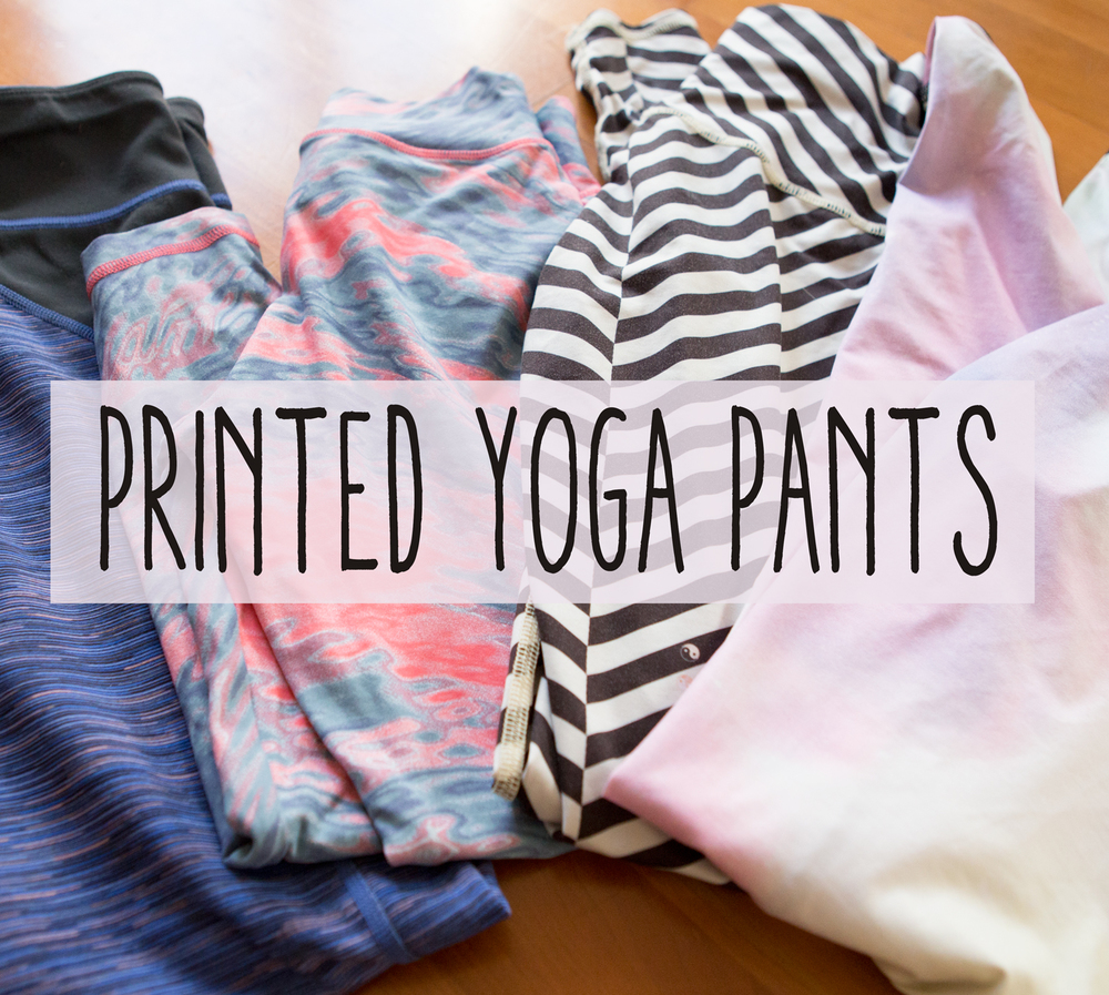 Favorite printed yoga pants