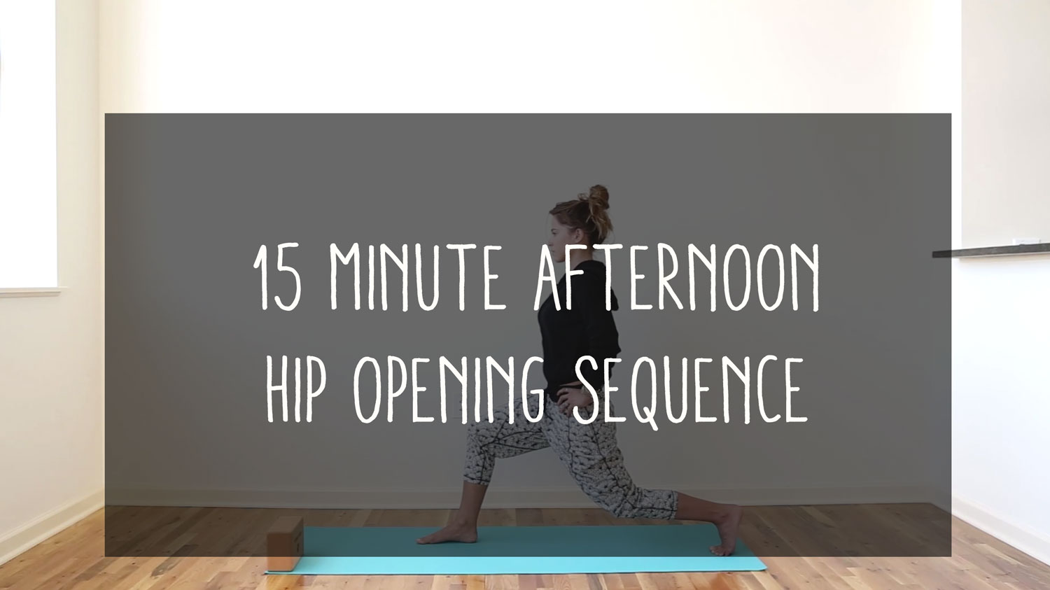15 Minute Afternoon Hip Opening Flow — YOGABYCANDACE