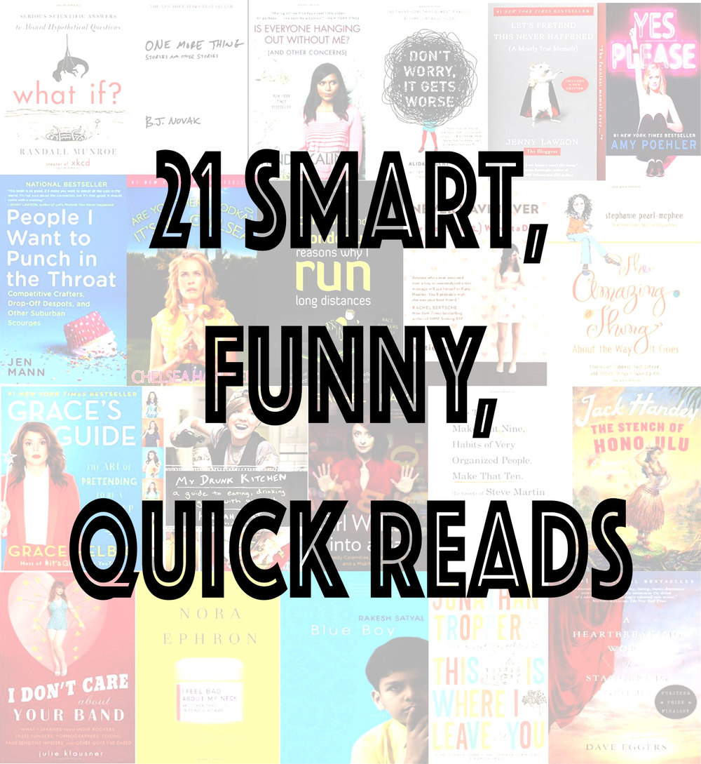 Pin now, read later!  21 smart, funny, quick reads