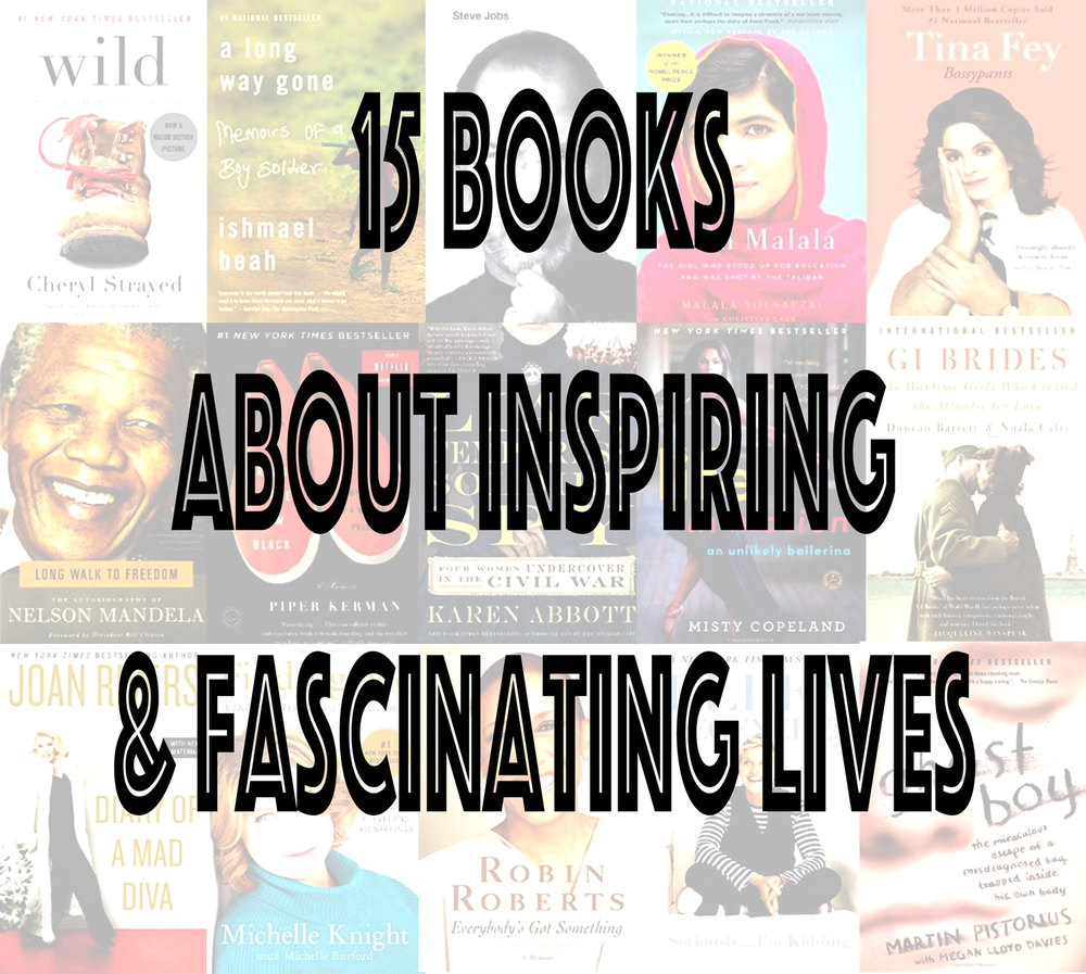 Pin now, read later! 15 books about fascinating and inspiring lives