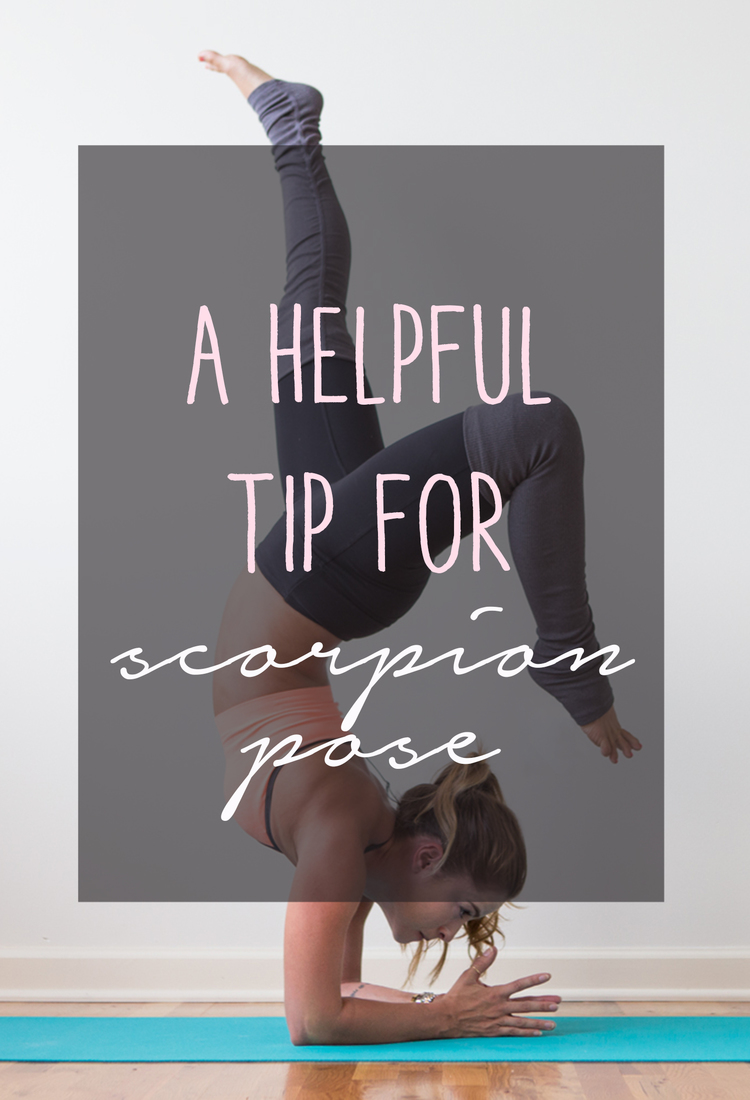 A Helpful Tip for Scorpion Pose — YOGABYCANDACE 607f0b55baf94
