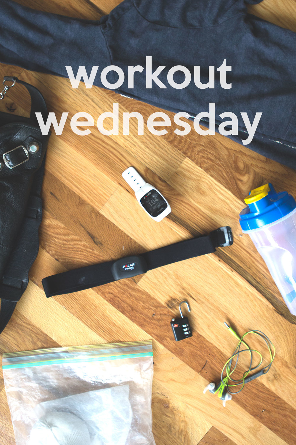 Pin now, read later - workout wednesday.  In my purse: purse, sweatshirt, blender bottle, headphones, lock, chalk, heart rate monitor