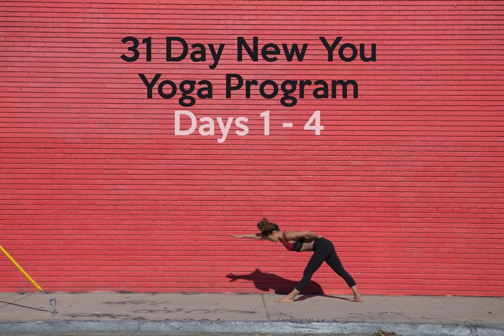 Pin it! 31 Day New You Yoga Program - Days 1 - 4