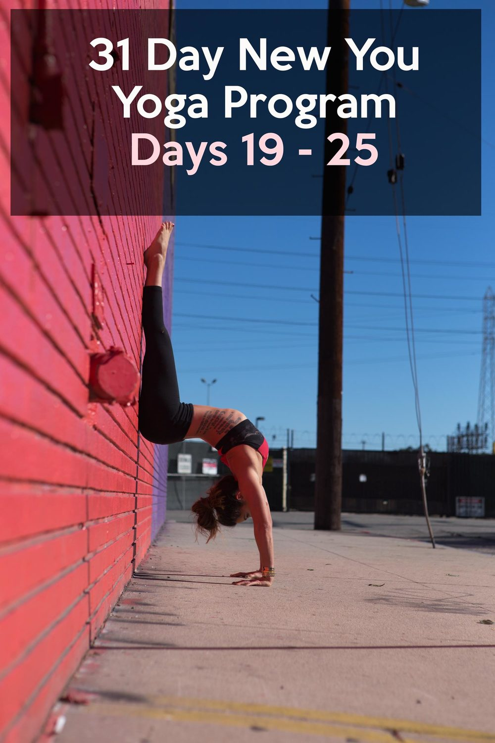 Pin now and join in on the 31 Day New You Yoga Program. Days 19-25 schedule