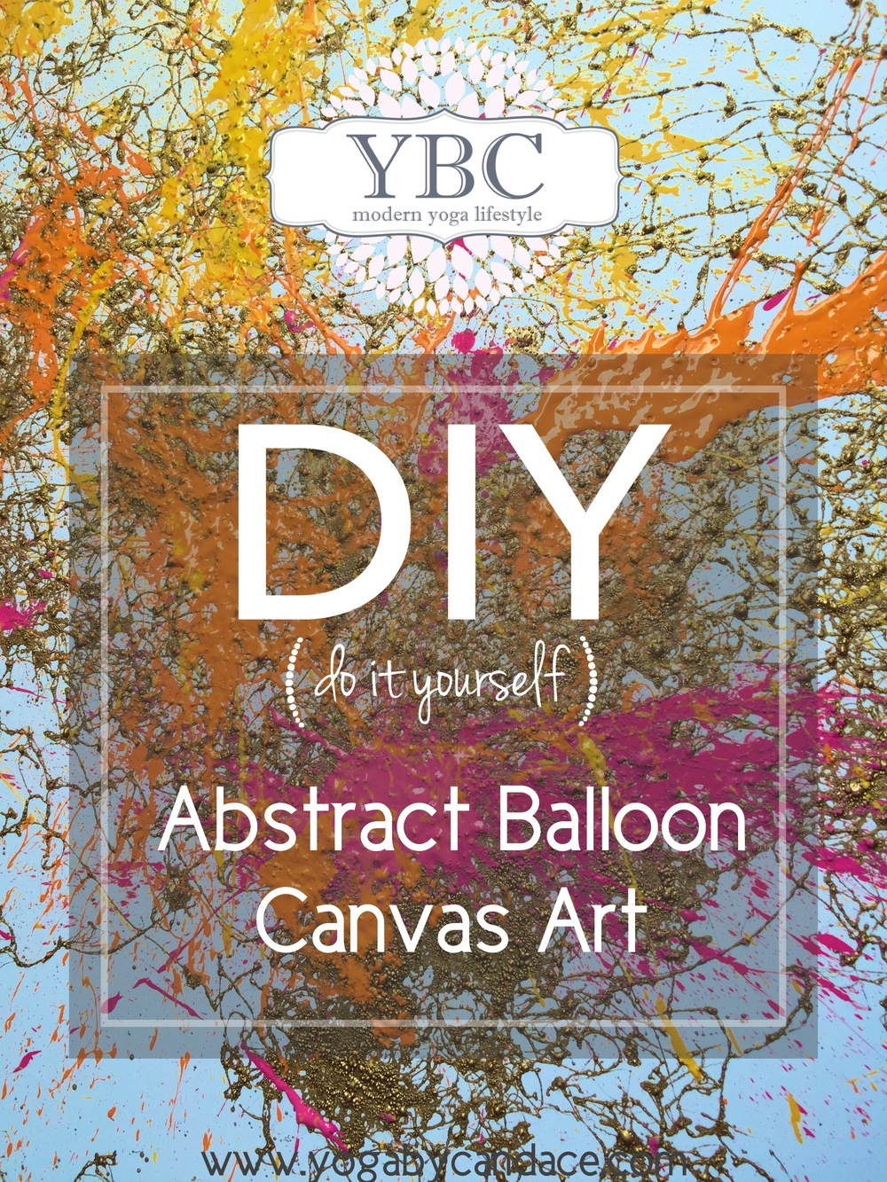 Diy balloon abstract art yogabycandace pin now ii paint later diy abstract balloon art solutioingenieria