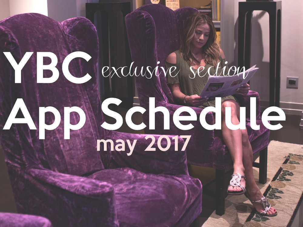 YBC App Exclusive Section Schedule, May 2017